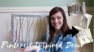 PINTEREST INSPIRED DIY | DIY BRANCH FRAME | BUDGET FRIENDLY DIY DECOR | FREE DECOR |