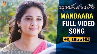 Mandaara Full Video Song 4K   Bhaagamathie Telugu Movie Songs   Anushka Shetty   UV Creations