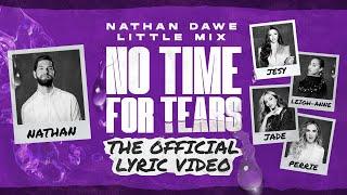 Musik-Video-Miniaturansicht zu No Time For Tears Songtext von Nathan Dawe & Little Mix