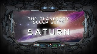 Planetary Sleep Suite 🚀 (SATURN) Sleep Sounds, Space Sounds, Sleep Noise