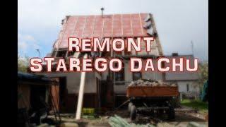 25. Remont Starego Domu   Remont Dachu