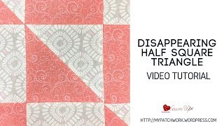 Quick And Easy Disappearing Half Square Triangle Quilt Block