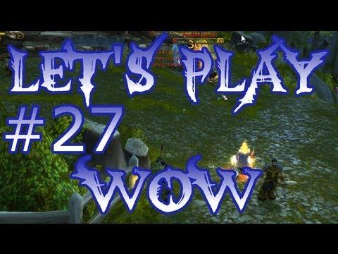 World of Warcraft Walkthrough - WoW Ep 26 - Disengage