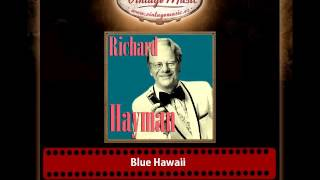 Richard Hayman – Blue Hawaii