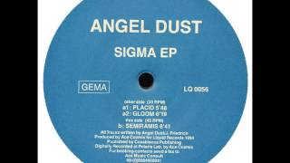 Angel Dust - Placid