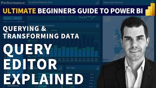 Ultimate Beginners Guide To Power BI 2020 - Query Editor Explained (1.2)