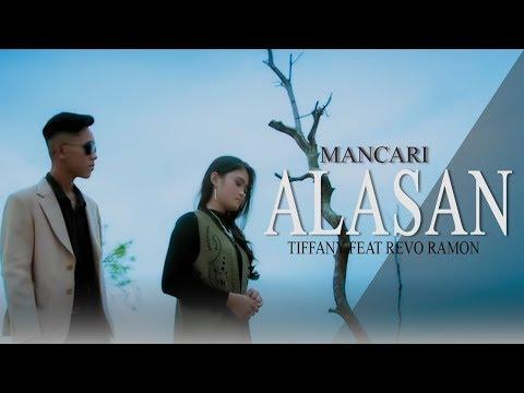 mp4 Tiffany Feat Revo Ramon Mancari Alasan, download Tiffany Feat Revo Ramon Mancari Alasan video klip Tiffany Feat Revo Ramon Mancari Alasan