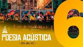 Poesia Acústica #6   Era Uma Vez   Mc Cabelinho | MODE$TIA | Bob | Azzy | Filipe Ret | Dudu | Xamã