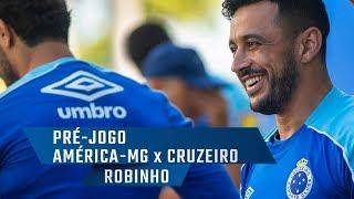 Pré-jogo: América-MG x Cruzeiro - Robinho fala de sua volta ao time