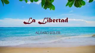 Alvaro Soler   LA LIBERTAD (TESTO)