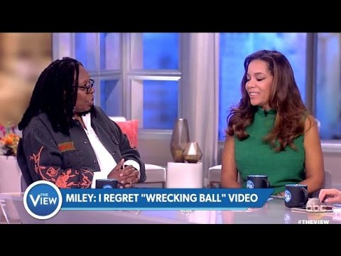 Panel Chats Miley Cyrus Career Regrets - The View