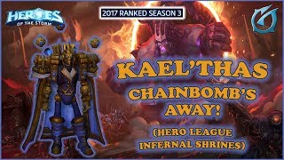 Grubby | Heroes of the Storm - Kael'thas - Chain Bomb's Away!  HL 2017 S3 - Infernal Shrines