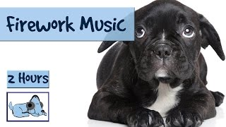 2 HOURS of Relax My Dog Music! Perfect for Fireworks on 4th July!!!