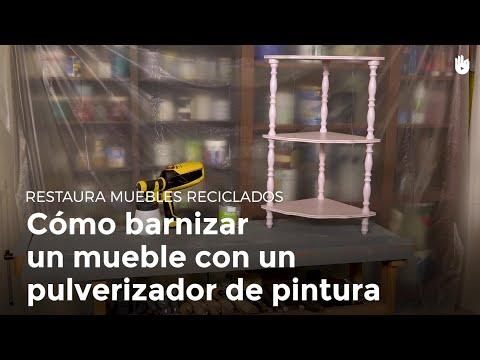 Cómo barnizar un mueble con un pulverizador de pintura | Restaurar muebles