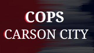 COPS- Carson City