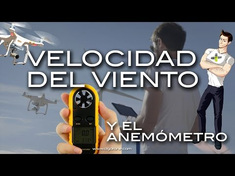 La velocidad del viento y el Anemómetro // Wind Speed and Anemometer