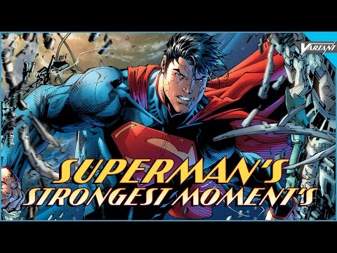 Superman's Strongest Moments