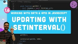 1.6 Refreshing Data with setInterval() - Working with Data and APIs in JavaScript