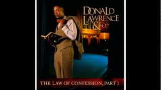 The Law of Confession  Donald Lawrence