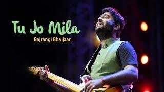 Tu Jo Mila (Bajrangi Bhaijaan)   Arijit Singh Live    Heart Touching Performance