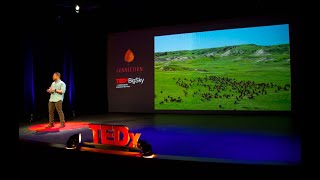 It's Not the Cow It's the How | Bobby Gill | TEDxBigSky
