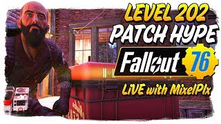 Checking out the new Patch!! - Possible VARIETY STREAM IF TOO BUGGY - Fallout 76 LIVE🔴