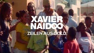 Xavier Naidoo   Zeilen Aus Gold