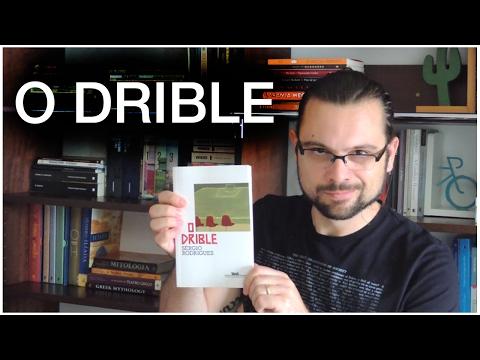 O Drible - Sérgio Rodrigues