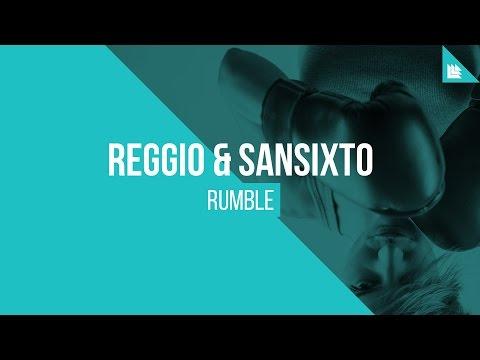 REGGIO & Sansixto - Rumble
