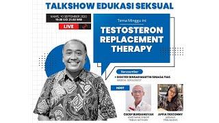 EDUKASI SEKS: Testosteron Replacement Therapy Bersama Medical Sexologist dr Binsar Martin Sinaga