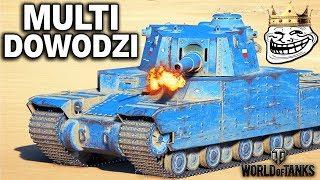 MULTI DOWODZI - PRZEGRAMY? - World of Tanks