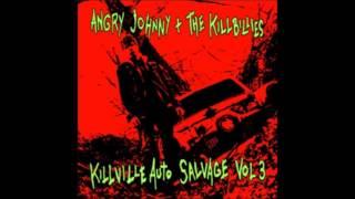 Angry Johnny And The Killbillies - Over you