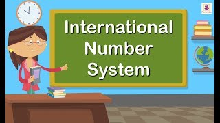 International Number System   Maths For Kids   Periwinkle