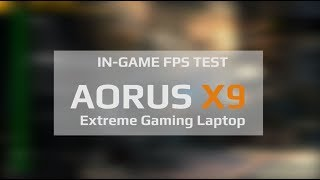 In-Game FPS Test: The AORUS X9!