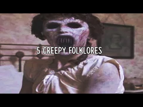 5 Creepy Folklore's From Around The World