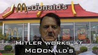 Hitler works at McDonald's