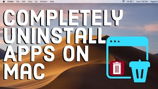 How to Completely Uninstall an App on Mac
