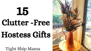 15 Clutter-Free Hostess Gifts