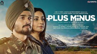 Plus Minus | Divya Dutta & Bhuvan Bam | Short Film