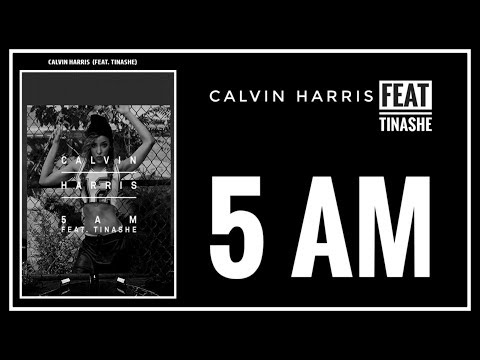 [SUB INDO] Calvin Harris - 5 AM Lyrics (Feat Tinashe) Mp3