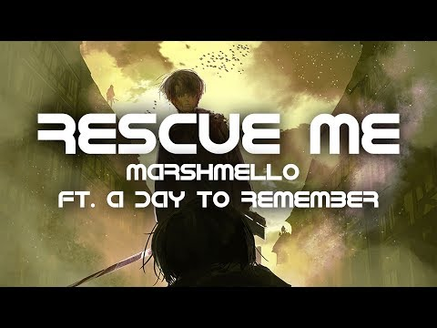 Marshmello - Rescue Me (Lyrics) ft. A Day To Remember