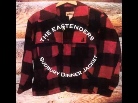 The Eastenders - KINGS OF THE RODEO