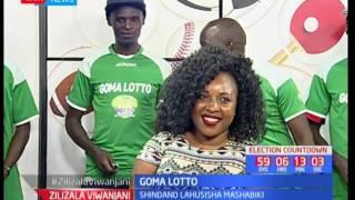 Washindi 11 watunukiwa na shirika la Goma Lotto: Zilizala Viwanjani pt 2