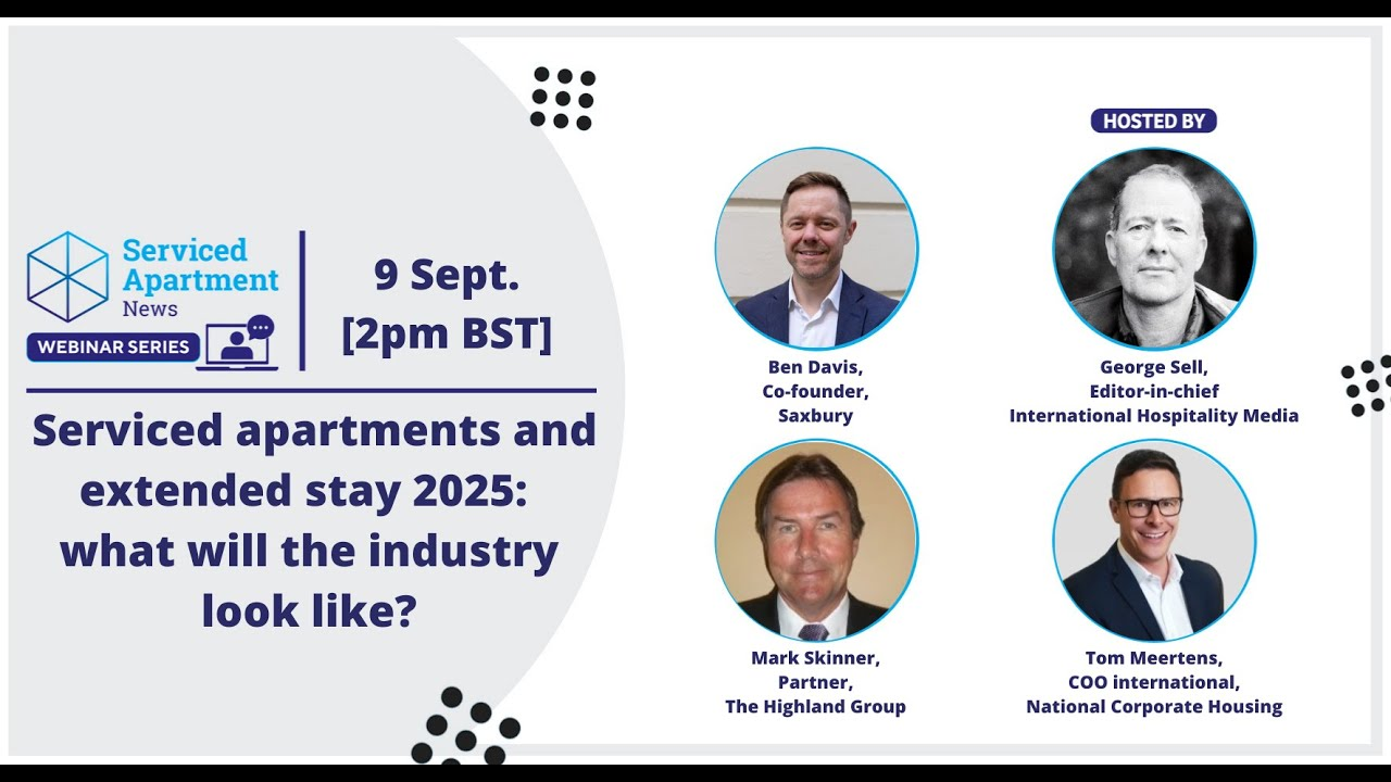 SAN webinar: Serviced apartments and extended stay 2025 - what will the industry look like?