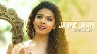 Jaane Jaan Dhoondta | Sanah Moidutty - YouTube