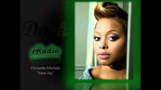 "Chrisette Michele ""Your Joy"""