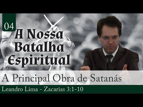 04. A Principal Obra de Satanás