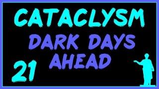 Cataclysm: DDA #21 - Поездка в Логово Зверя!