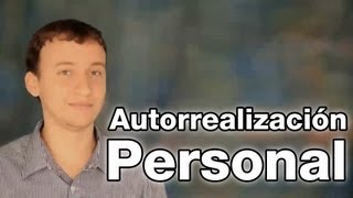 Video: Autorrealización Personal