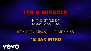 Barry Manilow - It's A Miracle (Karaoke)
